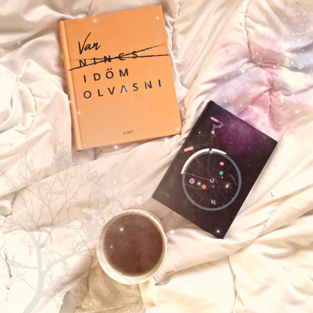 Van időm olvasni